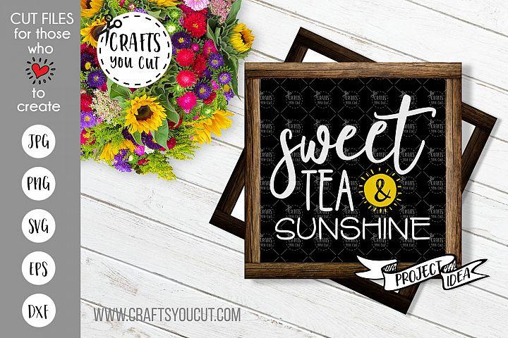 Sweet Tea & Sunshine - A Farmhouse SVG Cut File