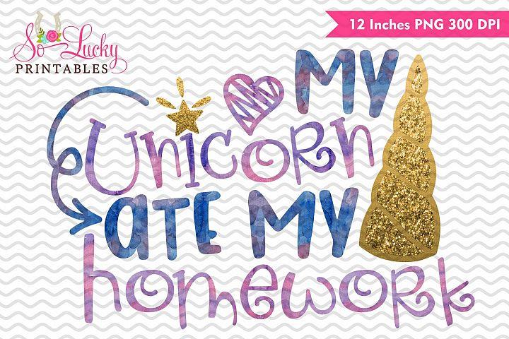 My unicorn ate my homework watercolor sublimation design