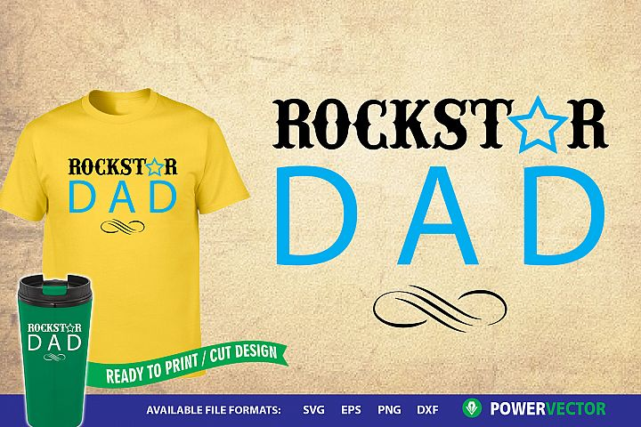 Rockstar Dad Vector   Fathers Day Svg, Dxf, Eps Designs