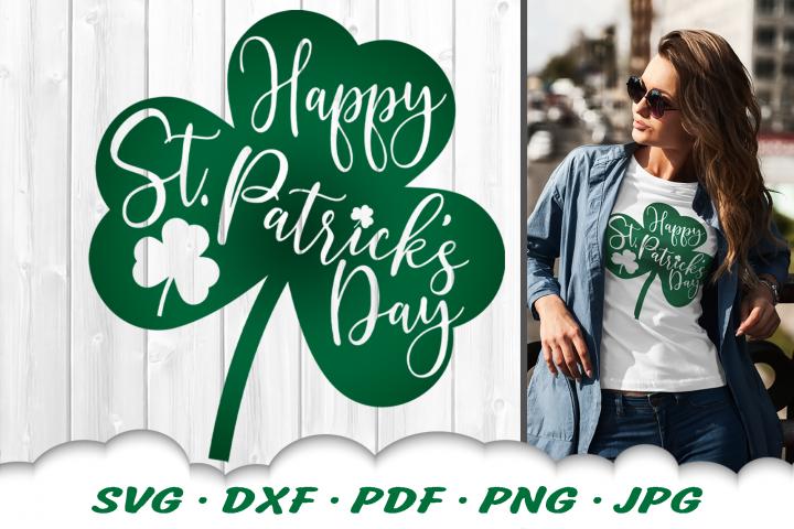 Happy St Patricks Day Clover SVG Shamrock SVG DXF Cut Files