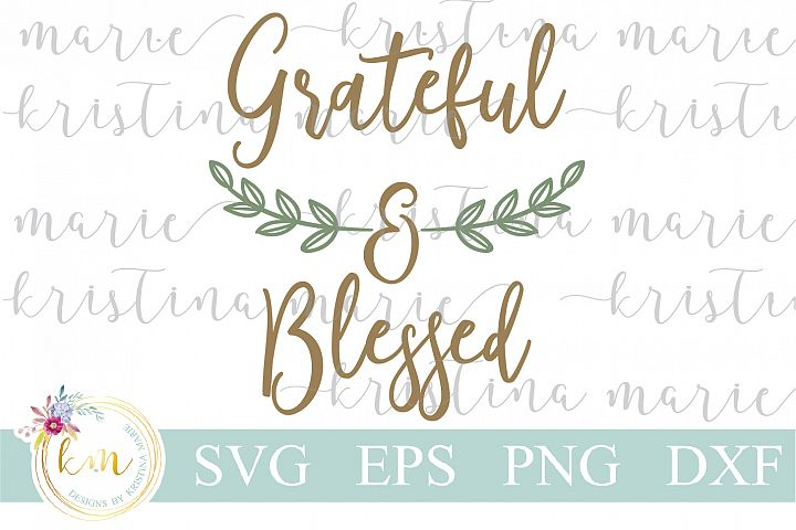 Grateful And Blessed Cut File Set