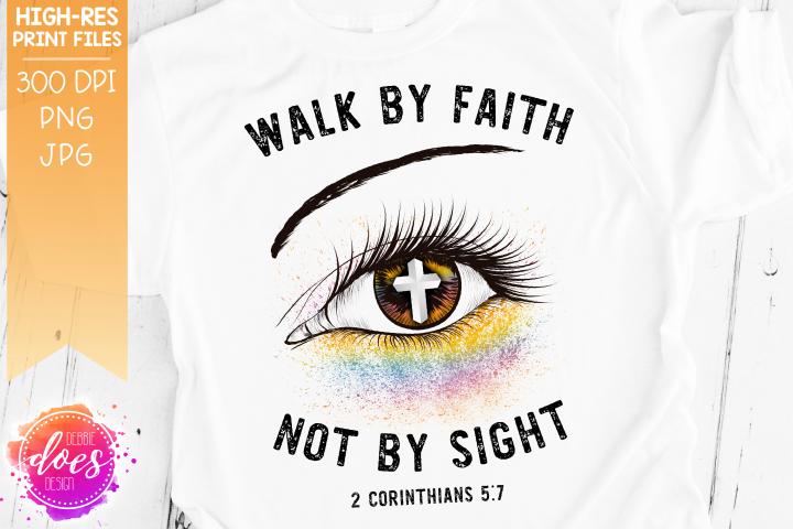 Walk By Faith Eye Design - Printable Design