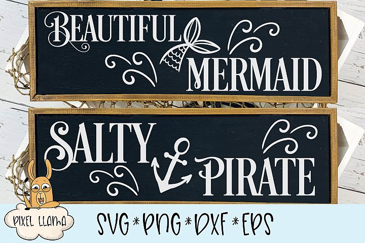 Beautiful Mermaid Salty Pirate Sign Bundle SVG Cut File