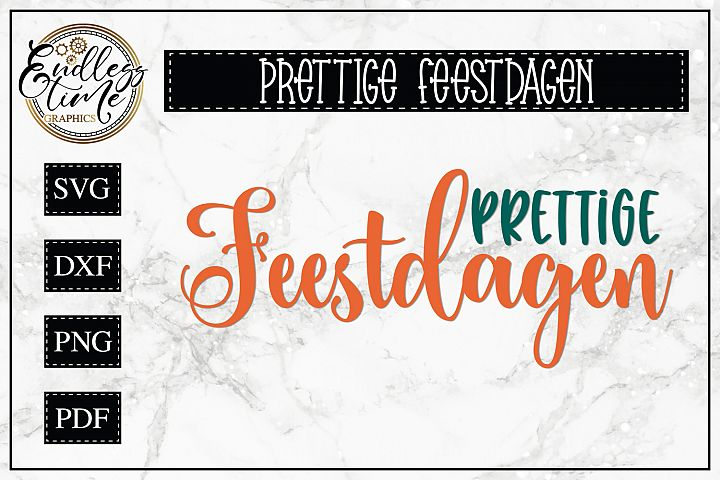 Prettige Feestdagen SVG - Happy Holidays in Dutch