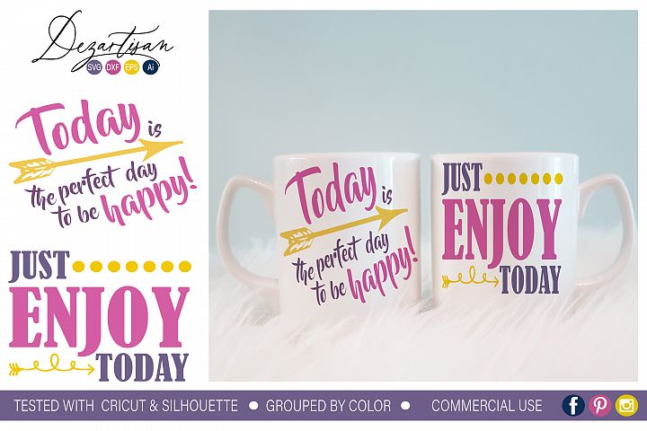 Today is the perfect Day Enjoy Today SVG DXF cut file