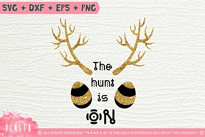 The hunt is ON | Easter Hunting | SVG, DXF, Cutting Files