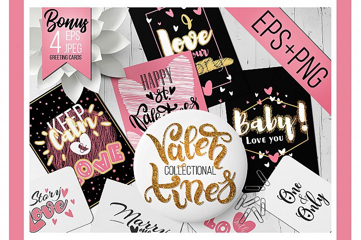 Valentines lettering quotes. EPS and PNG