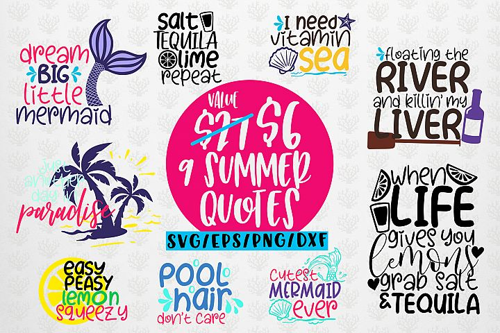 Summer Quote Bundles - 9 Svg EPS DXF PNG Cut File