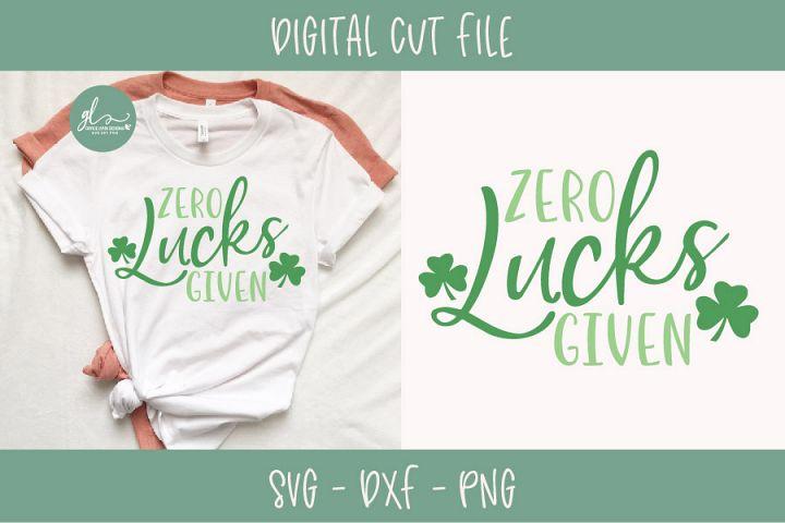 Zero Lucks Given - St Patricks Day SVG
