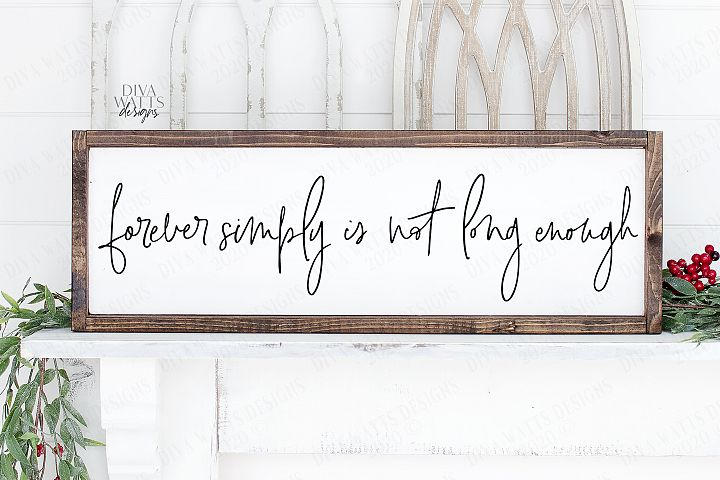 Forever Simply Is Not Long Enough - Love Wedding Valentine's example image 1