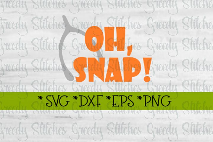Oh Snap! Thanksgiving SVG DXF EPS PNG