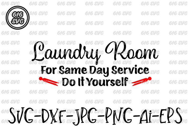 Laundry Room SVG, DXF, Ai, PNG