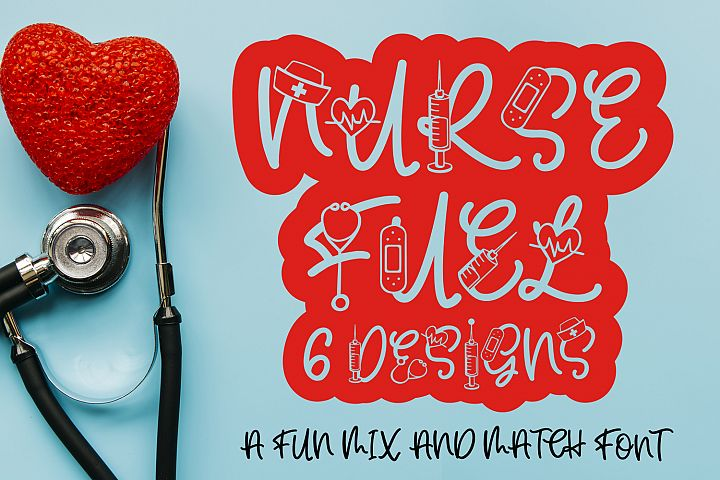 Nurse Fuel Font - Nurse Doodle Font In 6 Designs