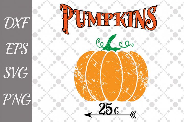 Pumpkin Sale Svg, PUMKIN SVG, 25 Cents Cut File,Thanksgiving