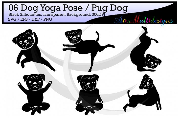 yoga silhouette svg / dog yoga pose / pug dog yoga pose / silhouette / printable clipart / vector / PNG / SVG / EPS / DXf /