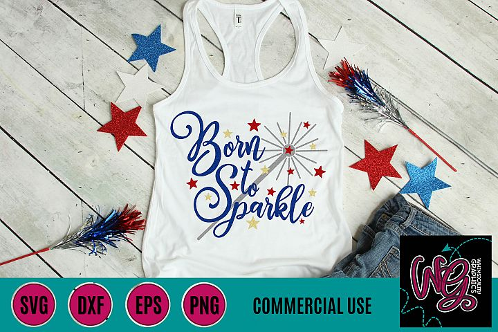 Born to Sparkle SVG DXF PNG EPS Comm