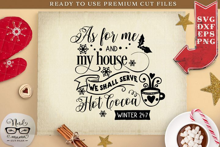 We shall serve hot cocoa Winter 24/7 SVG Cut File