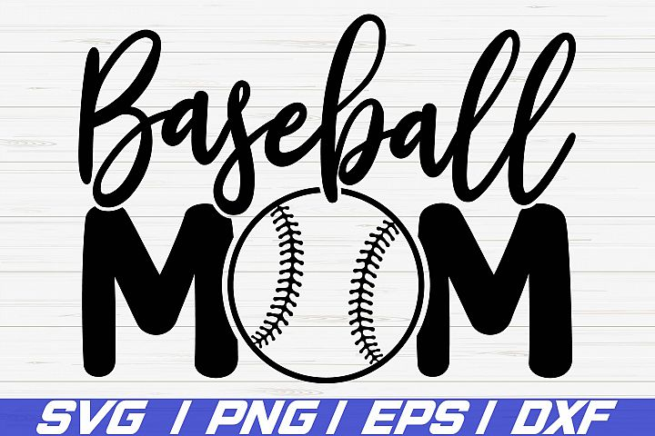Baseball Mom SVG / Cut Files / Cricut / Baseball shirt