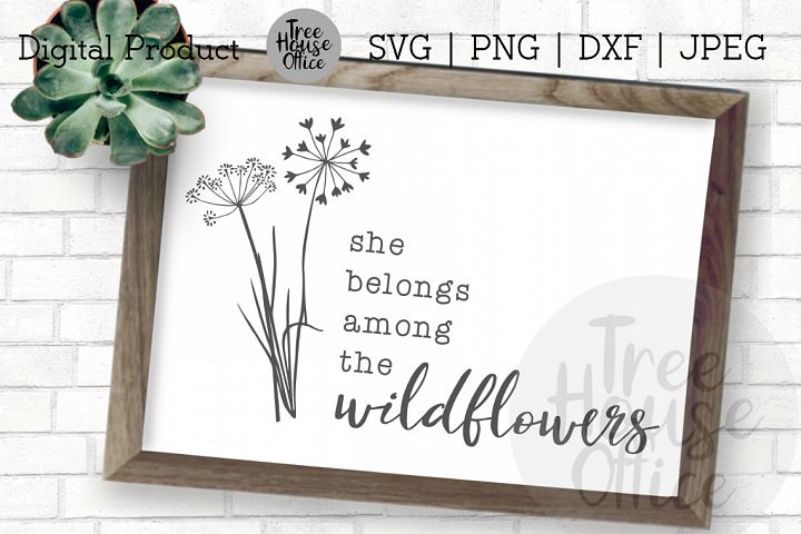 She Belongs Among The Wildflowers Free Spirit SVG PNG JPG DX