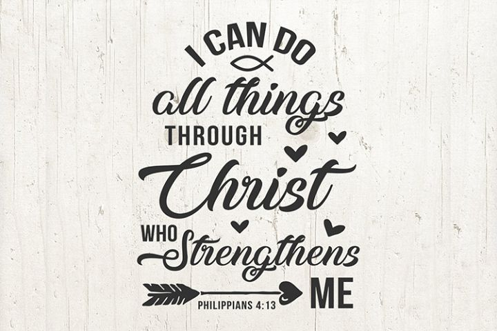 Phil 413 SVG, bible verse I can do all things through Christ