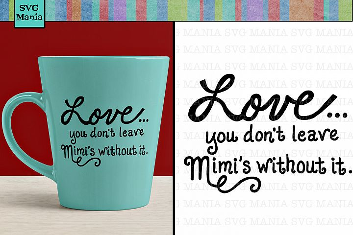 Mimi Quote SVG File, Mimi Saying SVG Commercial Use, SVG