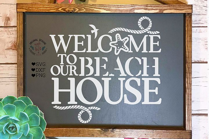 Welcome To Our Beach House - Summer Home Cut File