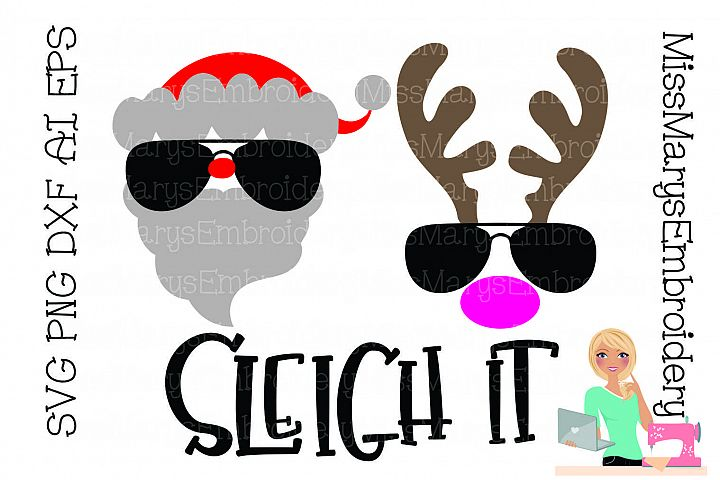 Sleigh it Santa Reindeer SVG Cutting File PNG DXF AI EPS