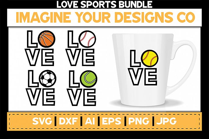 Love Sports SVG Bundle, Baseball, Basketball, Soccer, Tennis