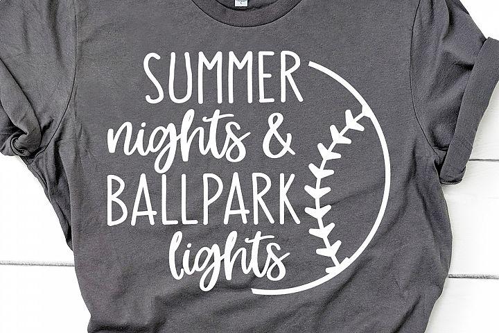 Summer Nights & Ballpark Lights Svg, Baseball Svg for Cricut