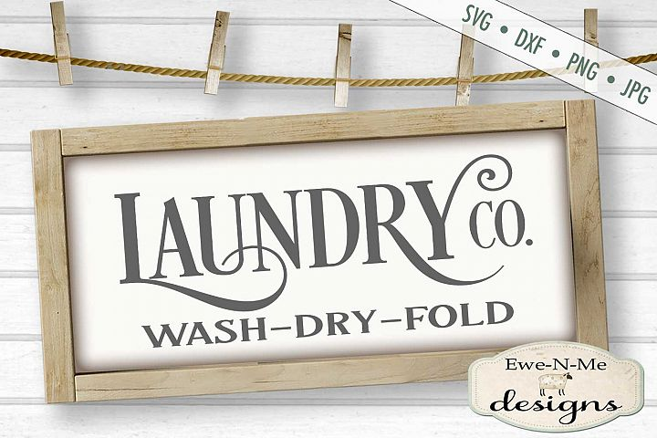 Laundry Co - Laundry Room - Wash Dry Fold - SVG DXF Cut File