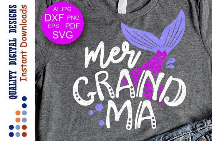 Mer grandma svg files sayings Mermaid grandmom gift