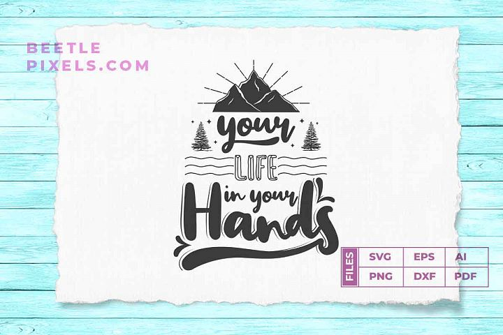 your life in your hand