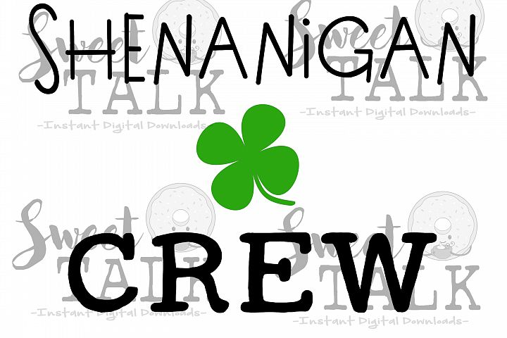 St. Patricks Day svg, Shenanigan Crew