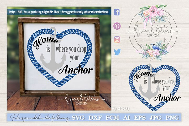 Home Is Where You Drop Your Anchor Military SVG DXF LL150B