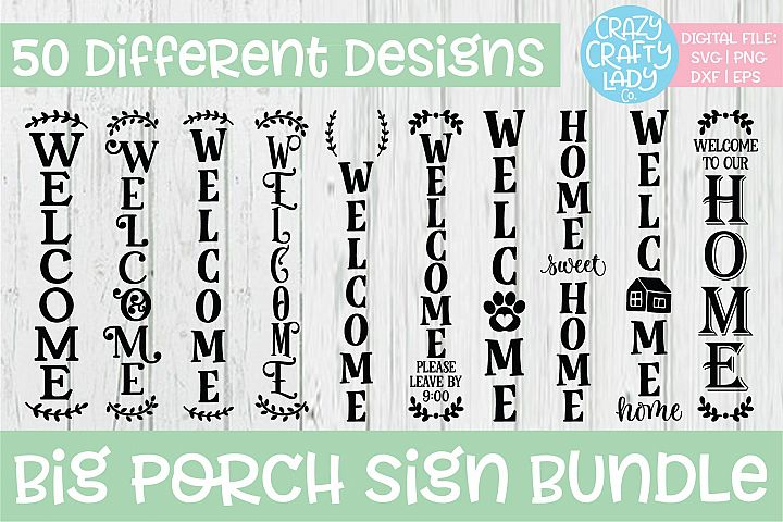 Big Porch Sign SVG DXF EPS PNG Cut File Bundle