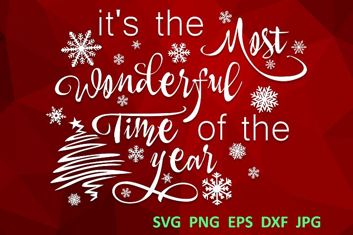 Christmas svg Its the most wonderful time of the year Winter