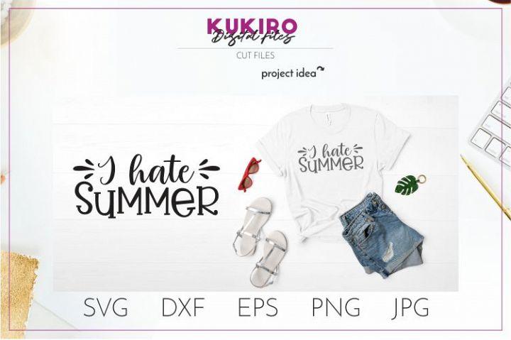I hate summer SVG - I dont like summer cut file