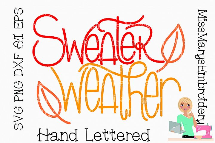 Sweater Weather SVG Cutting File PNG DXF