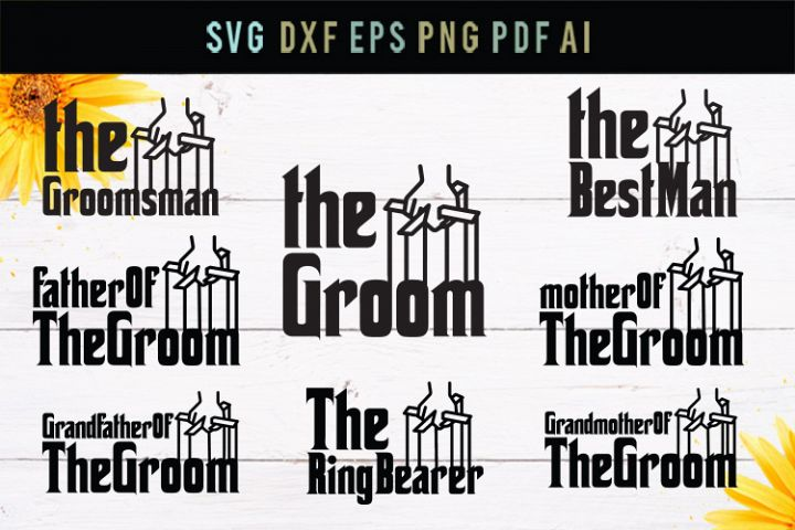 The groom, best man, groomsman,wedding svg, cut file,dxf,eps