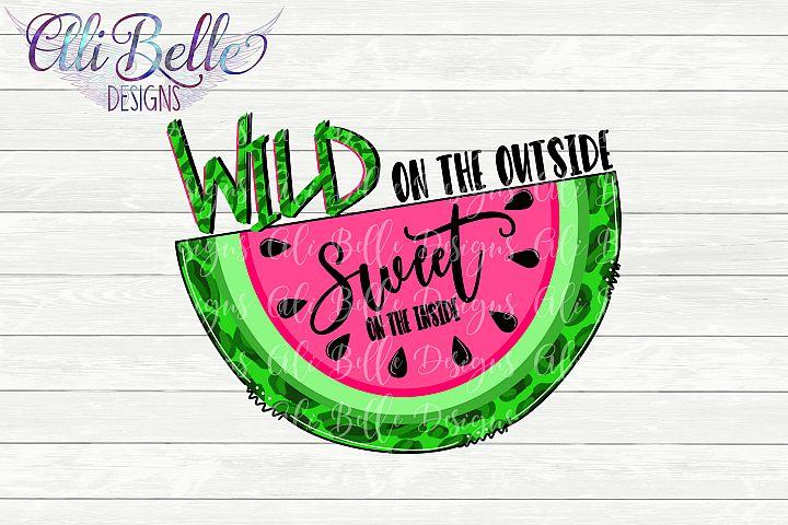 Sublimation Wild On Outside Sweet On Inside Watermelon