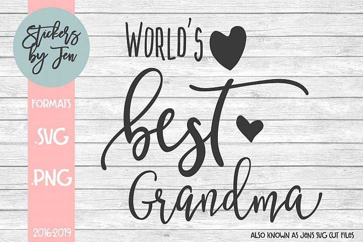 Worlds Best Grandma SVG Cut File