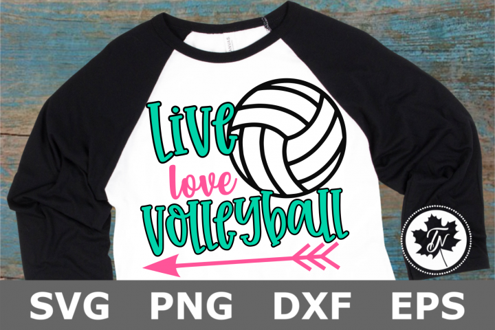 Live Love Volleyball - A Sports SVG Cut File