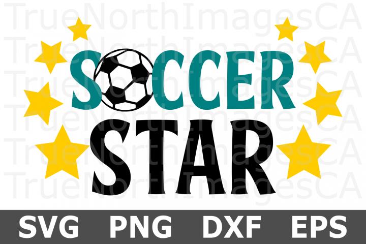 Soccer Star- A Sports SVG Cut File