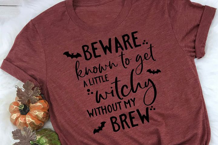 Funny Halloween SVG - Beware Known to Get A Little Witchy