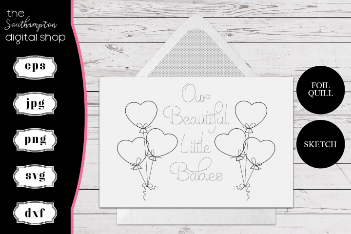 Our Beautiful Little Babies Foil Quil Card Design