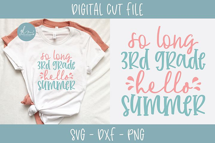So Long 3rd Grade Hello Summer - SVG