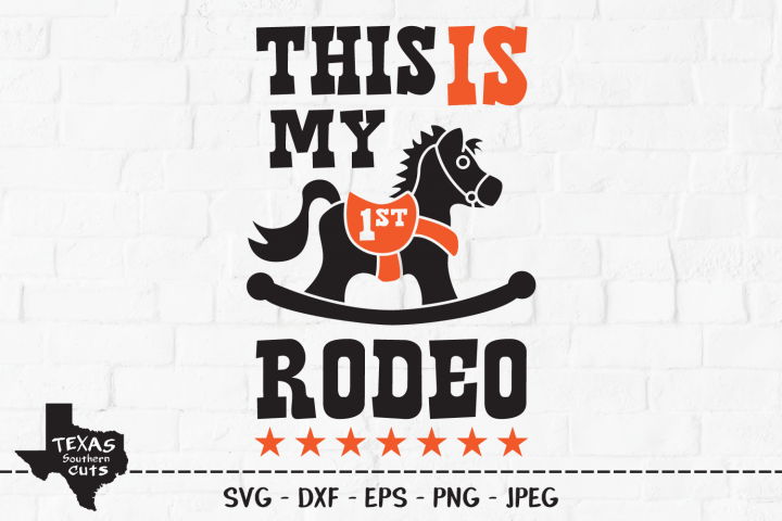 This Is My 1st Rodeo SVG, Cut File, Cute Baby Shirt Design