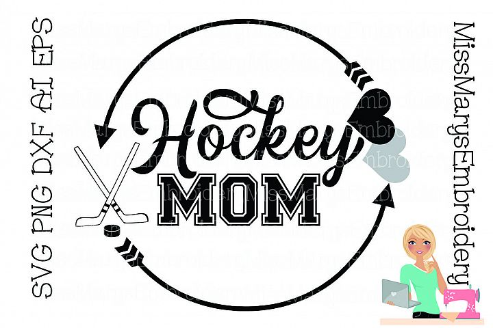 Hockey Mom SVG Cutting File PNG DXF AI EPS Hockey
