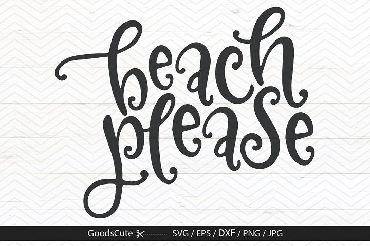 Beach Please - SVG DXF JPG PNG EPS