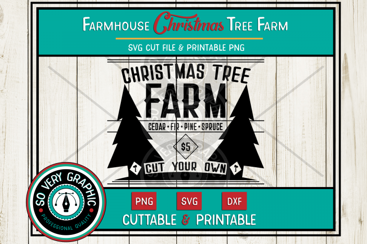 Farmhouse Christmas Tree Farm Sign| SVG | PNG | DXF